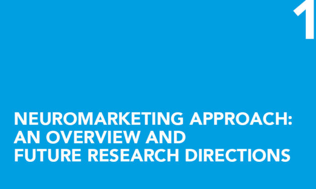 Neuromarketing approach: an overview and future research directions