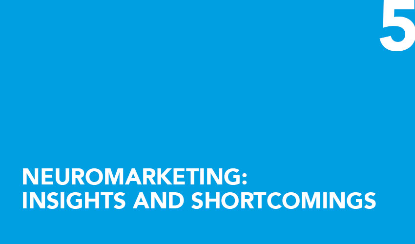 Neuromarketing: insights and shortcomings