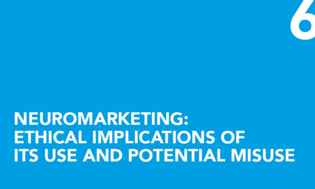 Neuromarketing: ethical implications of its use and potential misuse