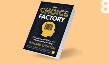 The choice factory: how 25 behavioural biases influence the products we decide to buy