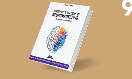 Strategie e tattiche di neuromarketing per aziende e professionisti